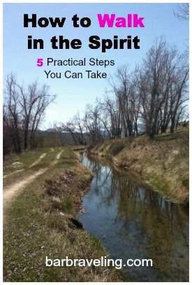 How to Walk in the Spirit: 5 Practical Steps You Can Take ...