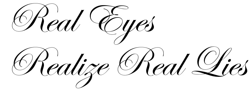Real Eyes Realize Real Lies Free Tattoo Lettering Scetch
