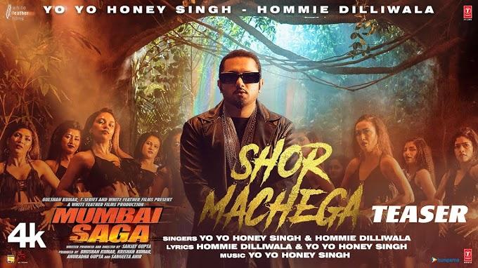 शोर मचेगा Shor Machega Lyrics In English | Hindi