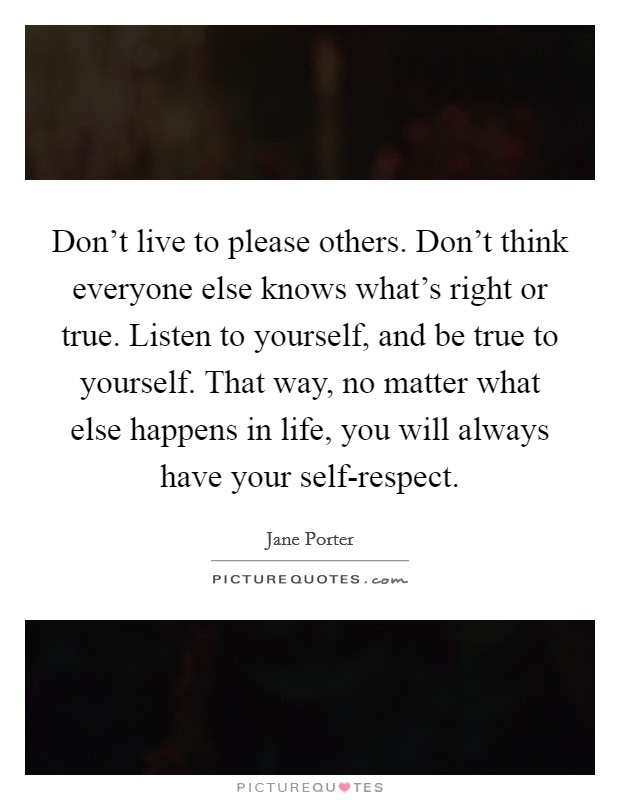 Listen To Yourself Quotes Sayings Listen To Yourself Picture Quotes