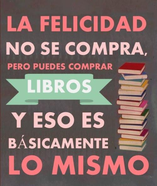 Frases Books Amor Felicidad Libros Leer Magia Frases De Libros