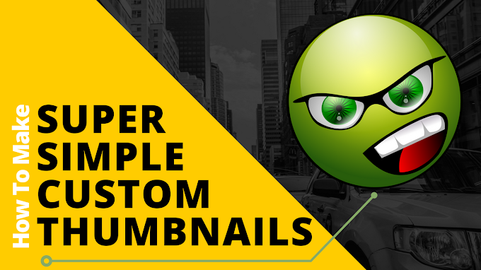 How To Make Super Simple Custom Thumbnails - Skillshare Free Course