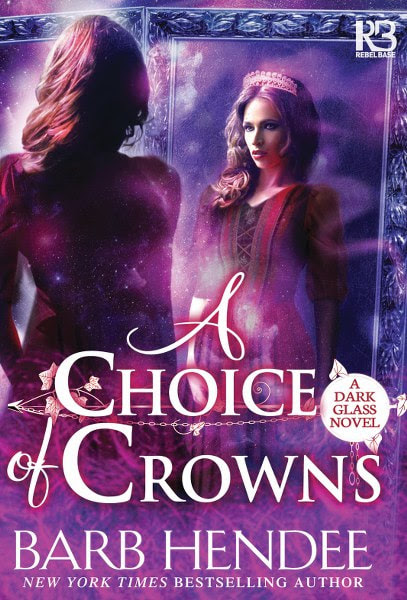 Book cover for historical romance A Choice of Crowns from the A Dark Glass series by Barb Hendee.