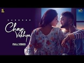 Chan Vekhya - Harnoor | Latest Punjabi Song 2021 | New Punjabi Song 2021 | Jatt Life studio