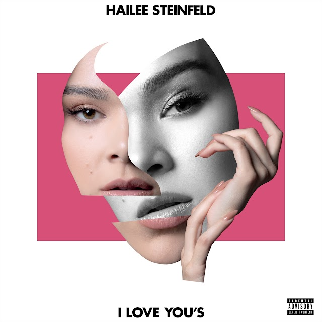 Hailee Steinfeld - I Love You's (Clean / Explicit) - Single [iTunes Plus AAC M4A]