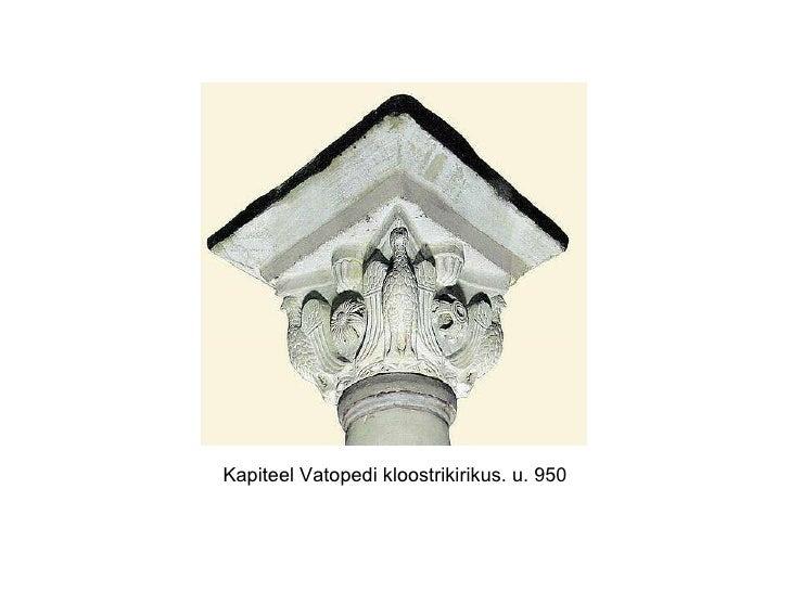 Kapiteel Vatopedi kloostrikirikus. u. 950