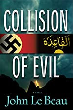 Collision of Evil by John J. Le Beau