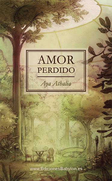 novela amor perdido aya athalia Novedad novela: Amor perdido