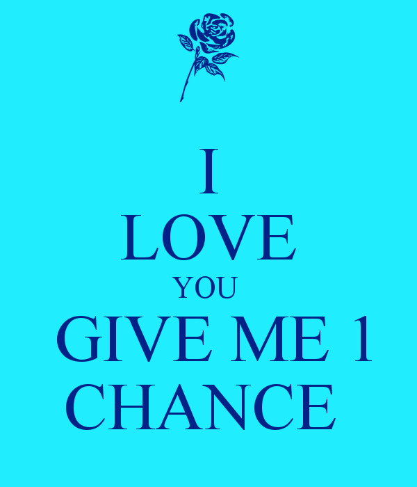 Quotes About Giving Love A Chance 49 Quotes