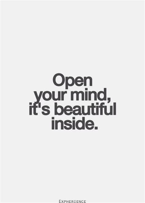 Open Mind Love Quotes