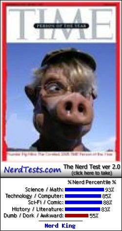 NerdTests.com says I'm a Nerd King.  What are you?  Click here!