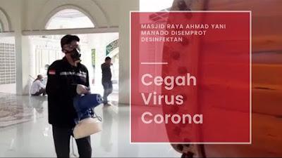 Penyemprotan Desinfektan di Masjid Raya Ahmad Yani Manado