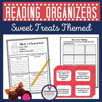 Fresh Baked Comprehension-Graphic organizers for fiction