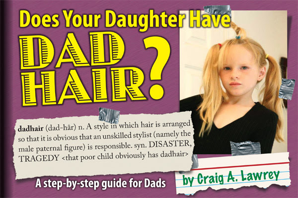 Fathers Day Gift Ideas Does Your Daughter Have Dad Hair
