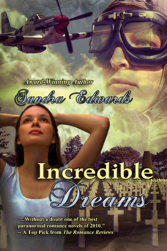 Incredible Dreams (A Time Travel Romance) by Sandra Edwards