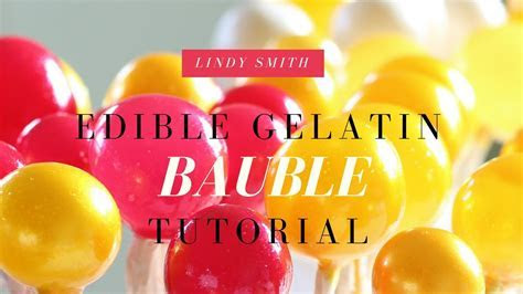 Edible gelatin baubles so easy to make when you know how