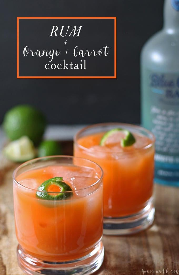 Rum Carrot Orange Cocktail | www.honeyandbirch.com #drink #cocktail #blogtender