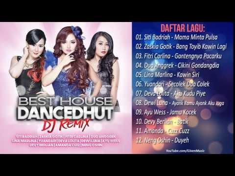 Best House Dancedhut Remix Lagu Dangdut Terbaru 2017 Mp3 — TTCT