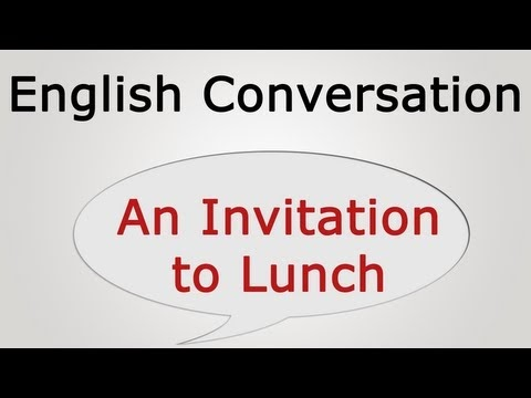 CYCLING4ENGLISH learn english conversation An Invitation to Lunch