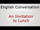 An Invitation to Lunch