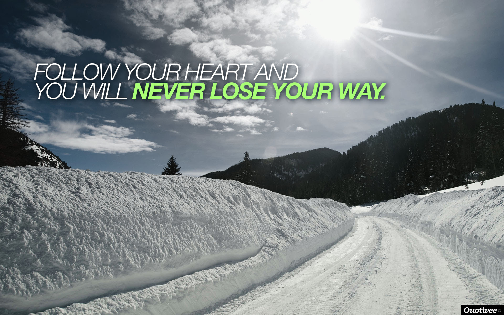 Follow Your Heart Inspirational Quotes Quotivee