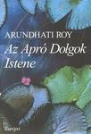 Arundhati Roy: Az Apró Dolgok Istene