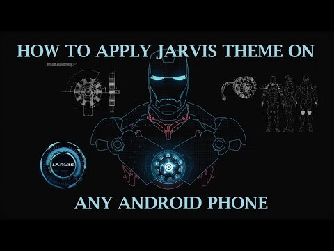 Afroz Jean Khan Technical: HOW TO INSTALL JARVIS THEME ON ANDROID