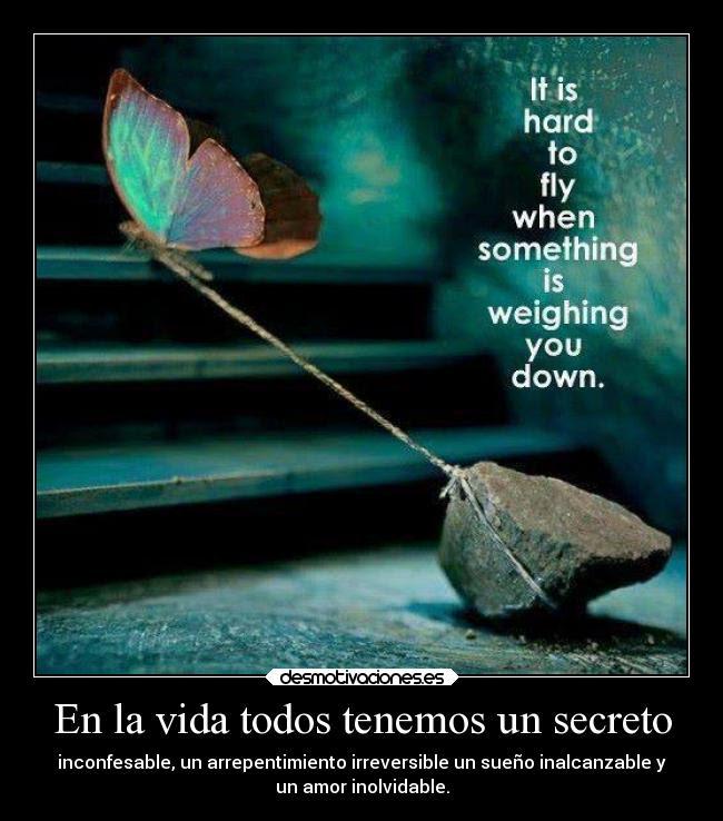 En La Vida Todos Tenemos Un Secreto Desmotivaciones