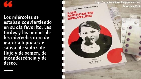 Los miércoles salvajes de Susana Hernández