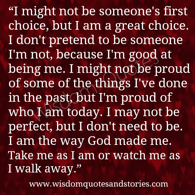 Take Me As I Am Or Watch Me As I Walk Away Wisdom Quotes Stories