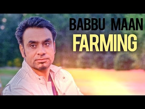 Babbu Maan - Farming Time HD Video 2013