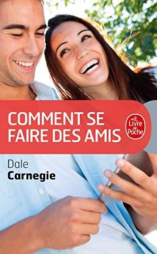 TÉLÉCHARGER COMMENT SE FAIRE DES AMIS DE DALE CARNEGIE PDF