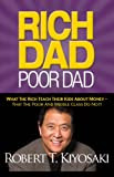 Rich Dad Poor Dad [Kindle Edition]