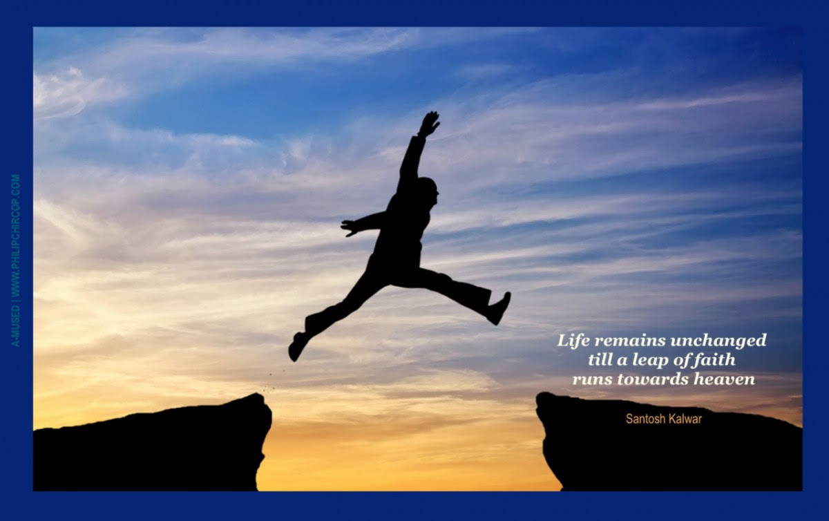 Pictures Of Leap Of Faith Quotes Kidskunstinfo
