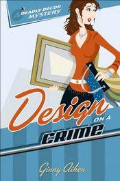 Design on a Crime by Ginny Aiken