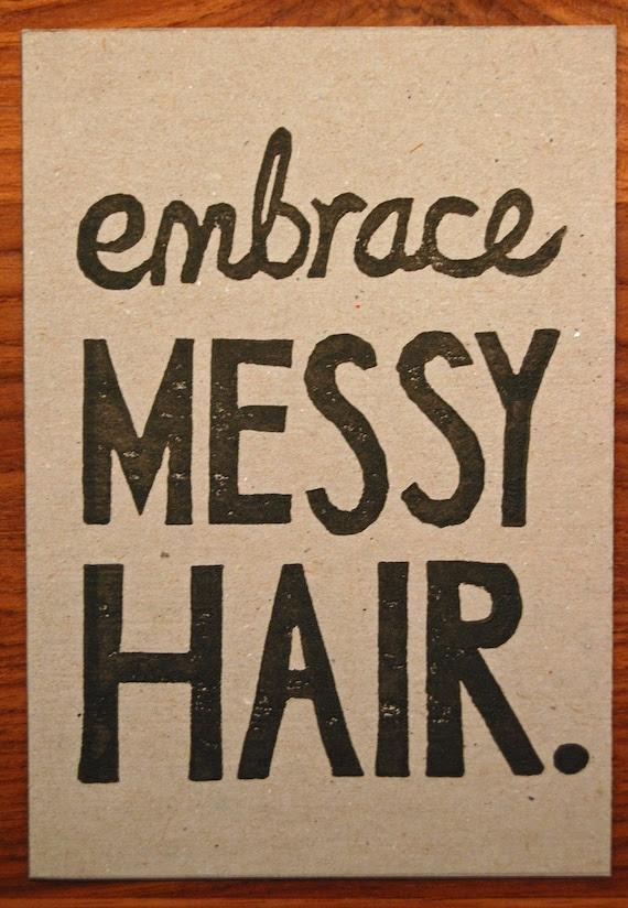 Embrace Messy Hair - Lino Print