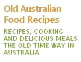 Old Australian Recipes - click here to visit