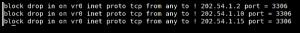 Fig.02: BSD PF Firewall Block All IPs Except A few IPS to MySQL Port