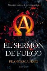 El sermón de fuego (primera parte de la saga) Francesca Haig