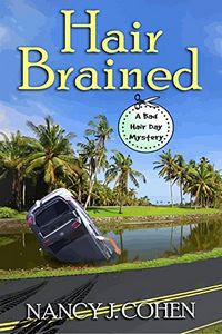 Hair Brained by Nancy J. Cohen
