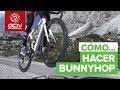 "Óscar Pujol nos enseña a hacer un ""Bunny Hop"" en GCN en Español"