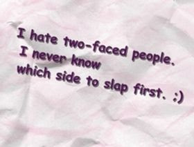 Two Faced People Quotes Quotes About Two Faced People Sayings