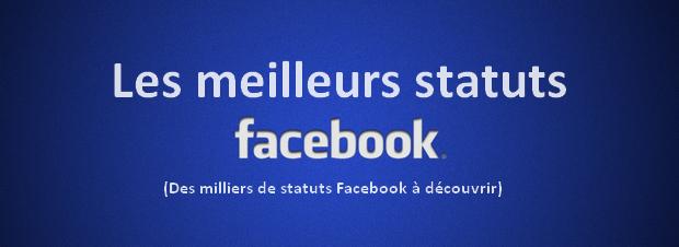 Les Meilleurs Statuts à Publier Sur Facebook
