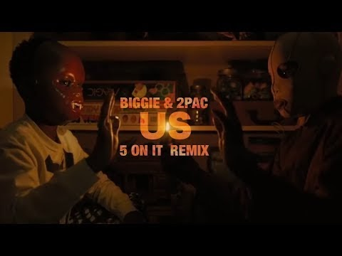 Biggie & 2Pac - Us (I Got 5 On It)