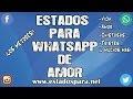 Frases Para Poner En El Estado De Whatsapp De Amor