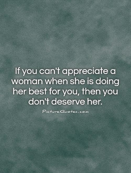Quotes About Appreciating Her 69 Quotes