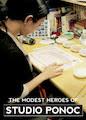 Modest Heroes of Studio Ponoc, The