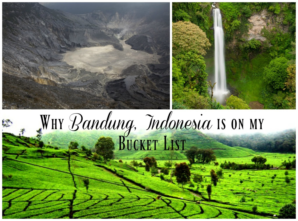 Why Travel to Bandung Indonesia is on my Bucket List!- The ...