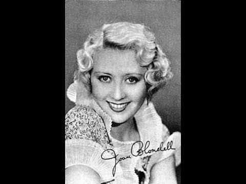 The Life and Career of Joan Blondell