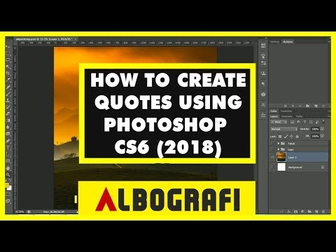 HOW TO CREATE GOOD LOOKING QUOTES USING PHOTOSHOP CS6 (2018)